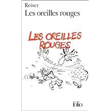 OREILLES ROUGES (LES)