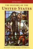 American History 8 for Young Catholics, Seton Press, 1607040786