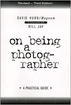 On Being a Photographer: A Practical Guide