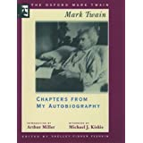 The Oxford Mark Twain: Chapters from My Autobiography (1906-1907)