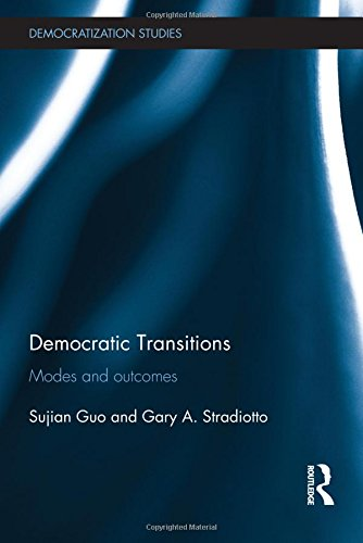 Democratic Transitions: Modes and Outcomes (Democratization Studies)
