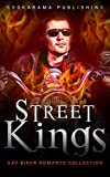 Street Kings: Gay Biker Romance Collection