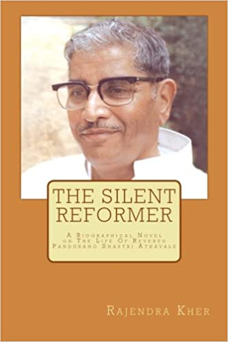 The Silent Reformer: A Biographical Novel On The Life Of