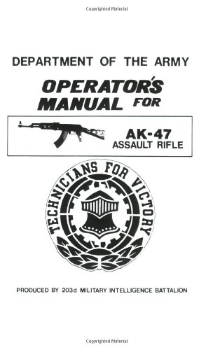 Download U.S. Army Operator's Manual for the AK-47 Assault Rifle pdf