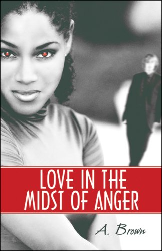 Read Online Love in the Midst of Anger pdf epub