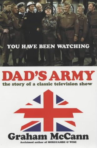 """Download """"Dad's Army"""": The Story of a Classic Television Show PDF"""