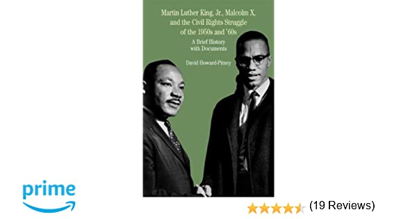 Martin Luther King, Jr., Malcolm X, And The Civil Rights Struggle ...