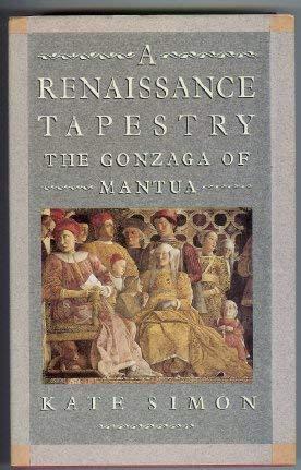 A Renaissance Tapestry: The Gonzaga of Mantua