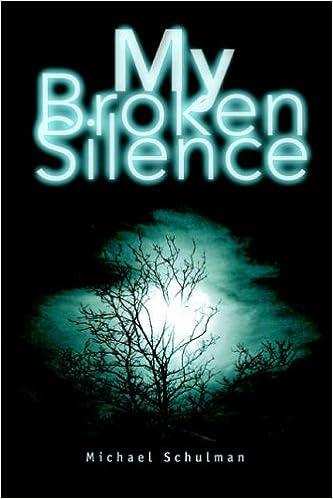 My Broken Silence