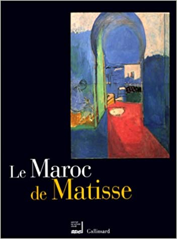 Lire Le Maroc de Matisse : Exposition présentée dans le cadre du Temps du Maroc en France à l'Institut du Monde Arabe du 19 octobre 1999 au 30 janvier 2000 pdf, epub