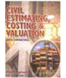 Civil Estimating & Costing: Including Quality Surveying, Tendering and Valuation