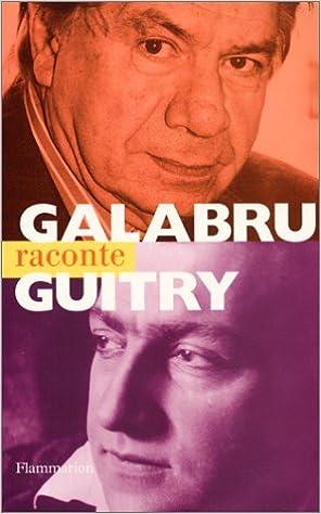 Livres gratuits Galabru raconte Guitry pdf epub