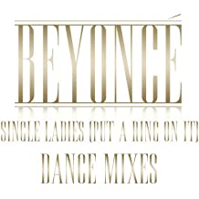 Single Ladies (Put a Ring on It) (Dave Audé Remix - Club Version)