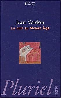 La nuit au Moyen Age par Verdon