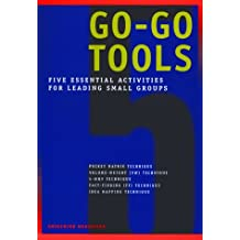 Go-Go Tools: Five essential activities for leading small groups