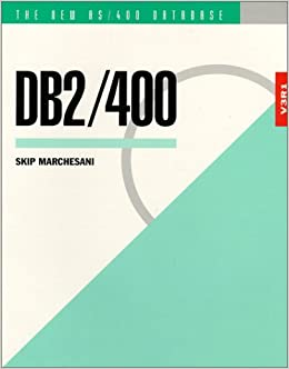 DB2/400- The New As/400 Database: The Unabridged Guide to the New