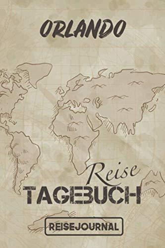 Reisejournal Orlando: Reisetagebuch für den Urlaub - inkl. Packliste | Orlando Edition | Reiselogbuch für Erinnerungen & Sehenswürdigkeiten | Platz für 120 Tage (German Edition) (Orlando-platz)