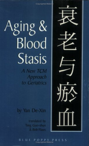 Aging & Blood Stasis: A New TCM Approach to Geriatrics