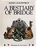 A Bestiary of Bridge, James J. Kilpatrick, 0836279301