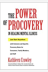 The Power of Procovery in Healing Mental Illness: Just Start Anywhere Hardcover