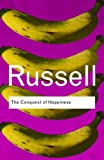 The Conquest of Happiness (Routledge Classics)