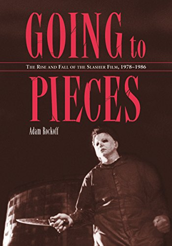 Going to Pieces: The Rise and Fall of the Slasher Film, 1978-1986]()