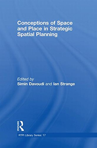 (Conceptions of Space and Place in Strategic Spatial Planning (RTPI Library Series))
