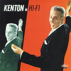 Kenton In Hi-Fi by Kenton, Stan