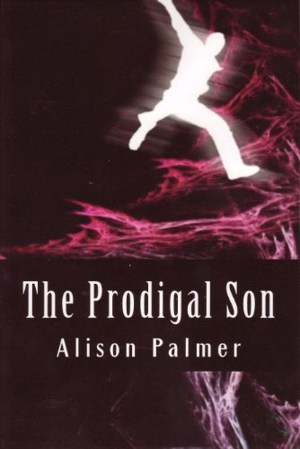 The Prodigal Son by [Palmer, Alison]