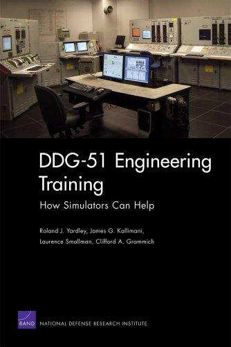 DDG-51 Engineering Training: How Simulators Can Help
