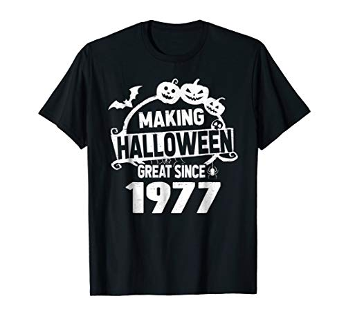 Making Halloween Great Since 1977 Shirt 41st Birthday Gifts -