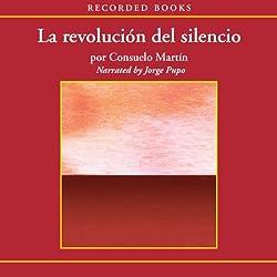 La revolición del silencio