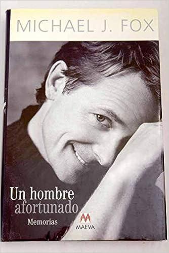 un hombre afortunado a lucky man spanish edition