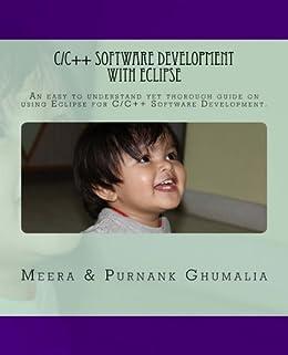 C/C++ Software Development with Eclipse (English Edition) por [Ghumalia, Purnank, Ghumalia, Meera]
