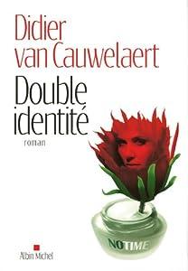"""Afficher """"Double identité"""""""