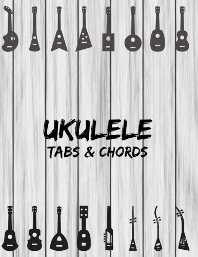 "Ukulele Tabs & Chords: Music Sheet Book Four Strings Tablature Blank Space For Chord Staffs & Title - Grey Wood (Large 8.5"" x 11"" Size)"
