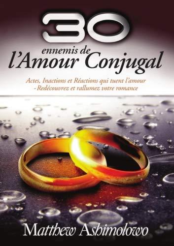 Download 30 Ennemis de l'Amour Conjugal (French Edition) PDF