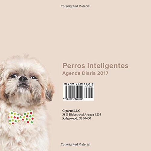 Perros Inteligentes: Agenda Diaria 2017 (Spanish Edition ...