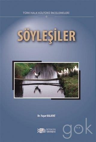 Söylesiler. (Türk Halk Kültürü Incelemeleri 1)