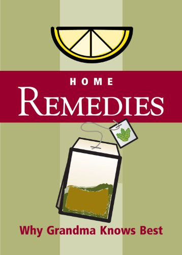 Home Remedies: Why Grandma Knows Best (Refrigerator Magnet Books)