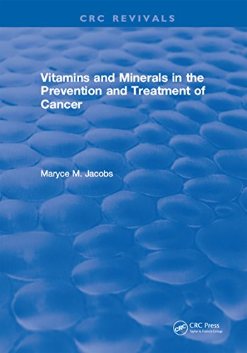 Vitamins and Minerals in the Prevention and Treatment of Cancer