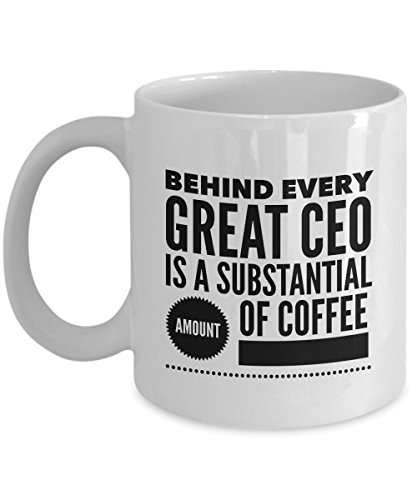 zane-wear-behind-every-great-ceo-is-a-substantial-amount-of-coffee-gift-coffee-mug-tea-cup