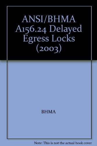 ANSI/BHMA A156.24 Delayed Egress Locks (2003) - Delayed Egress Locks