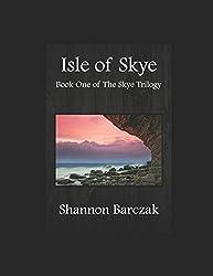 Isle of Skye: Book One of the Skye Trilogy