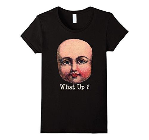 Women's Bizarre Doll Head What Up ? Creepy T-Shirt Weird ...