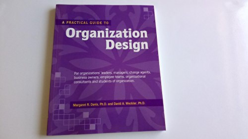Organization Design (Crisp Professional Series)