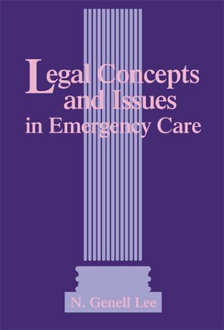 Legal Concepts and Issues in Emergency Care