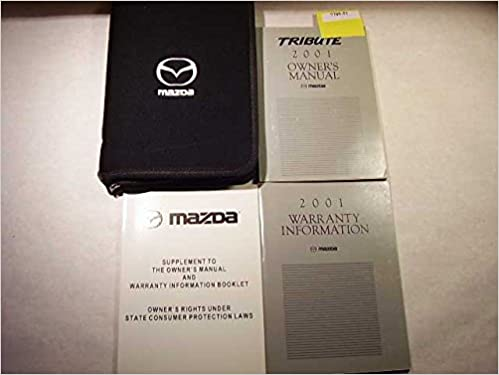 2001 mazda tribute owners manual mazda amazon books publicscrutiny Image collections