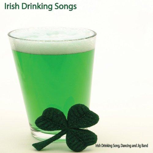 Irish Drinking Songs (Irish Dance Music)