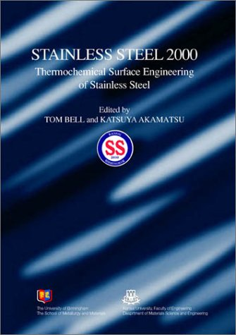 (Stainless Steel 2000: Thermochemical Surface Engineering of Stainless Steel (Matsci))